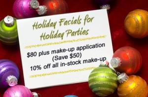 Holiday Facials and Makeup Application